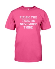 FLUSH THE TURD - WHITE LETTERING Classic T-Shirt thumbnail
