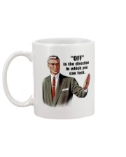 OFF is the direction Mug back