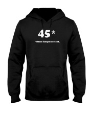 45 still impeached Hooded Sweatshirt thumbnail