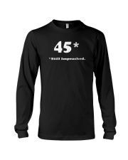 45 still impeached Long Sleeve Tee thumbnail
