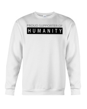 PROUD SUPPORTER OF HUMANITY Crewneck Sweatshirt thumbnail