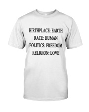 BIRTHPLACE EARTH Classic T-Shirt front