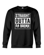 STRAIGHT OUTTA DA BRONX Crewneck Sweatshirt thumbnail