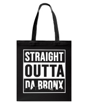 STRAIGHT OUTTA DA BRONX Tote Bag thumbnail
