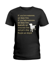 Get a dog - People are stupid Ladies T-Shirt thumbnail