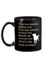 Get a dog - People are stupid Mug back