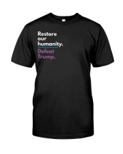 Restore our humanity Classic T-Shirt front