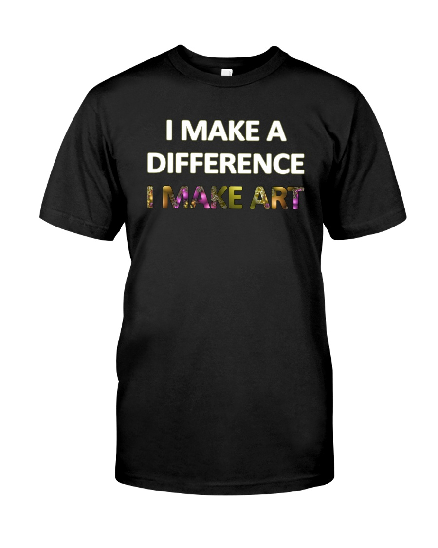 I MAKE A DIFFERENCE Premium Fit Mens Tee