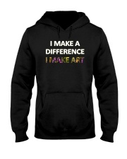 I MAKE A DIFFERENCE Hooded Sweatshirt thumbnail