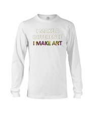 I MAKE A DIFFERENCE Long Sleeve Tee thumbnail