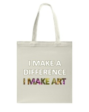 I MAKE A DIFFERENCE Tote Bag thumbnail