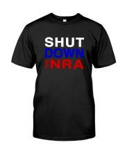 SHUT DOWN THE NRA Classic T-Shirt front