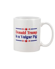 Donald Trump is a Vulgar Pig Mug thumbnail