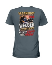 Welder does not play well with stupid people Ladies T-Shirt thumbnail
