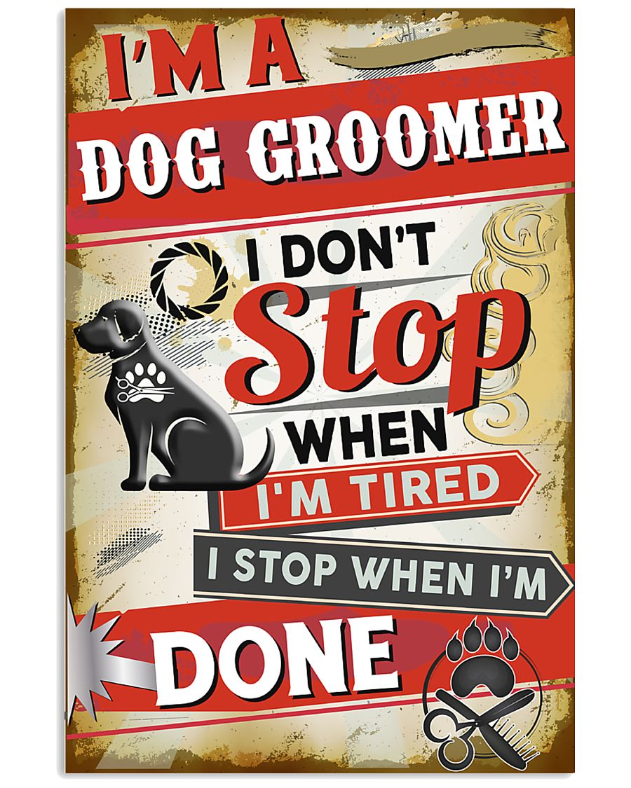 Awesome Dog Groomer 11x17 Poster