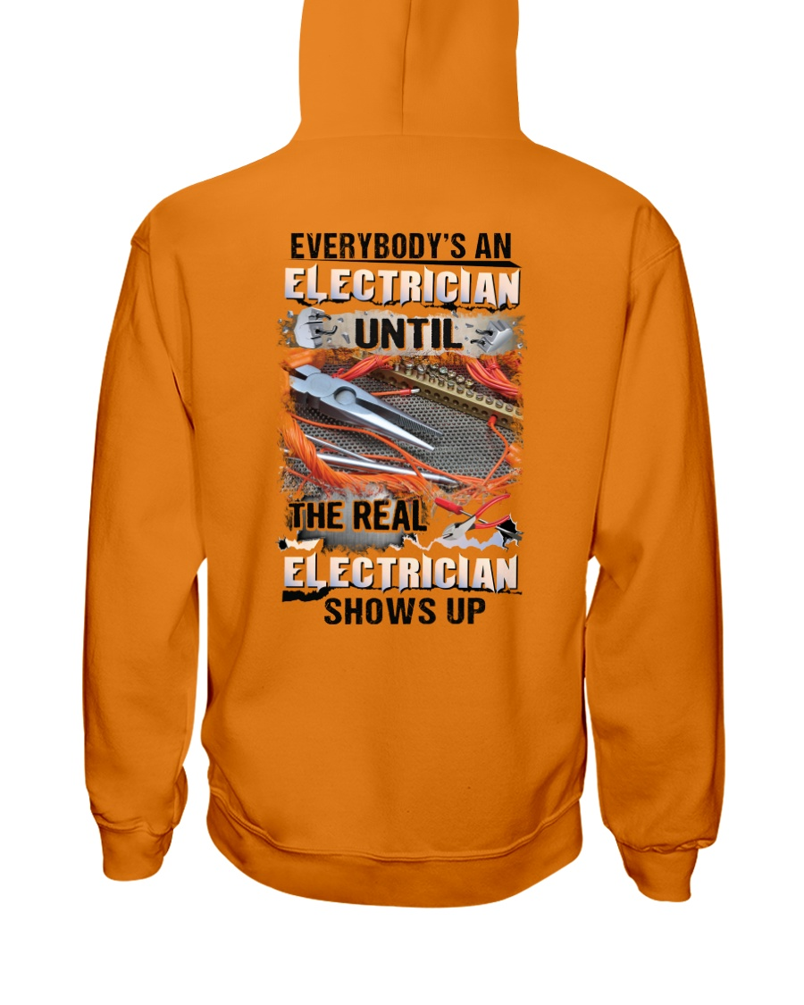 Electrician Shows Up Hooded Sweatshirt
