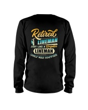 Retired Lineman - Only Way Happier Long Sleeve Tee thumbnail