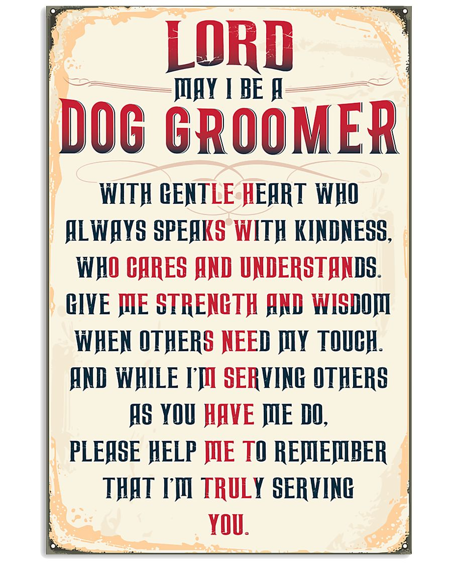 Truly Dog Groomer's 11x17 Poster