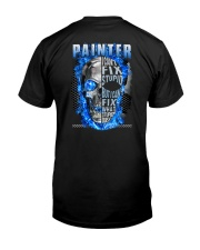 Painter Can't Fix Stupid Classic T-Shirt back