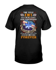 The Title EMT Own it Forever Classic T-Shirt thumbnail