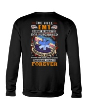 The Title EMT Own it Forever Crewneck Sweatshirt thumbnail