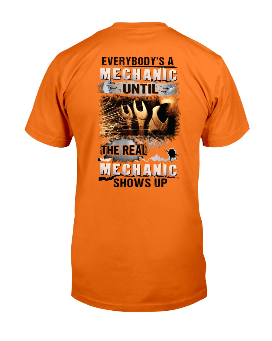 Real Mechanic Shows Up - Shirt and Hoodie  Classic T-Shirt