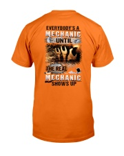 Real Mechanic Shows Up - Shirt and Hoodie  Classic T-Shirt back