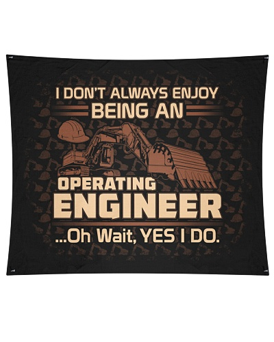I don't Always Enjoy Being an Operating Engineer