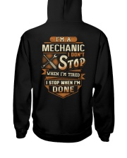 Mechanic - I Stop when I'm done Hooded Sweatshirt back