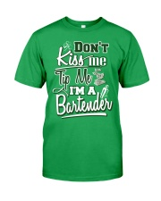 Don't Kiss Me Tip Me I'M A Bartender Classic T-Shirt front