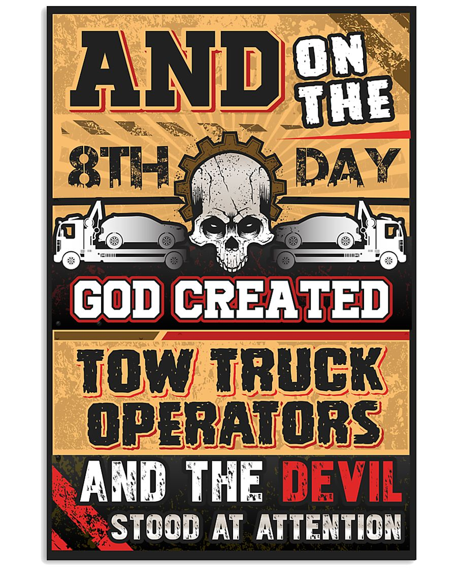Sarcastic Tow Truck Operator's 11x17 Poster