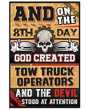 Sarcastic Tow Truck Operator's 11x17 Poster front