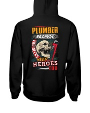 Plumber- Because Engineers Need Heroes Too  Hooded Sweatshirt thumbnail