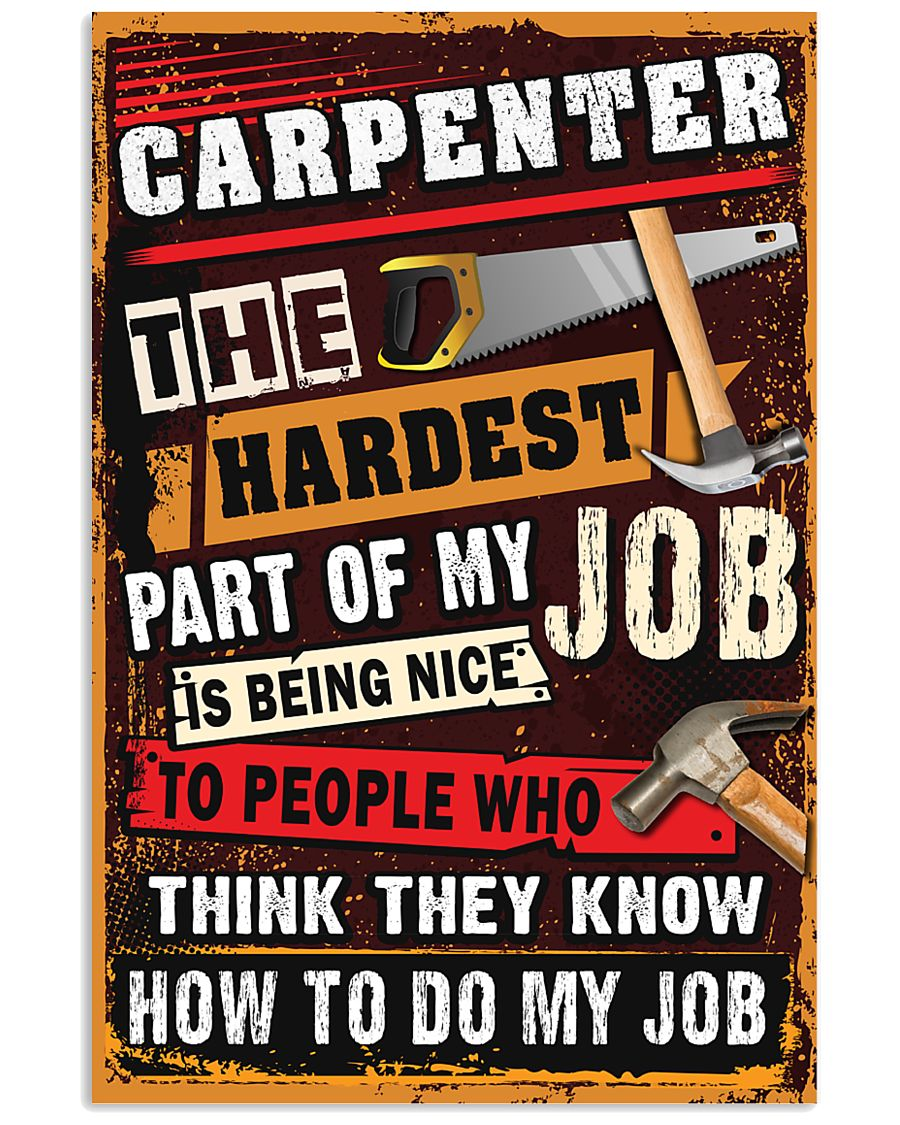 Awesome Carpenter's Canvas and Posters 11x17 Poster