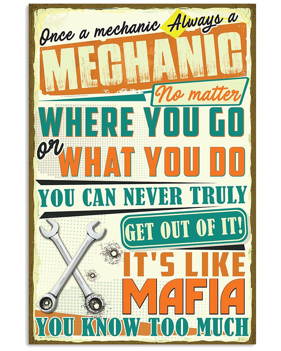 Once a Mechanic always a Mechanic It's like Mafia 24x36 Poster