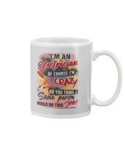 Electrician - Of course I'm crazy Mug thumbnail