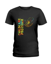 Childcare Provider- Love What You Do Ladies T-Shirt front