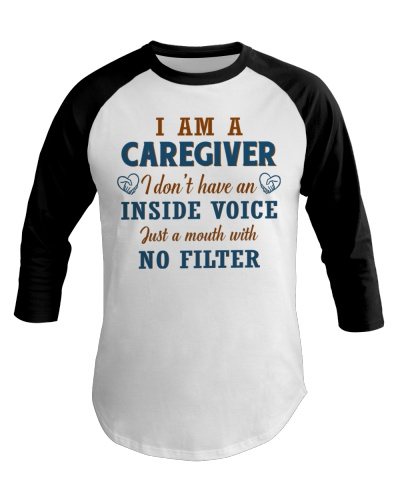 Caregiver Just A Mouth With no Filter