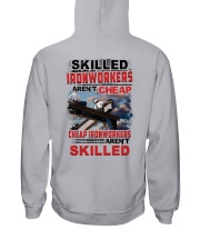 Skilled Ironworkers Aren't Cheap Hooded Sweatshirt thumbnail
