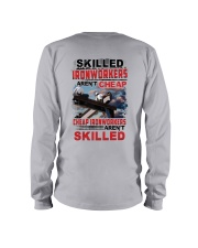 Skilled Ironworkers Aren't Cheap Long Sleeve Tee thumbnail