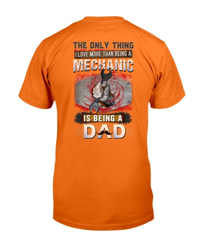 Proud of Being a Mechanic Dad- Shirt and Hoodie