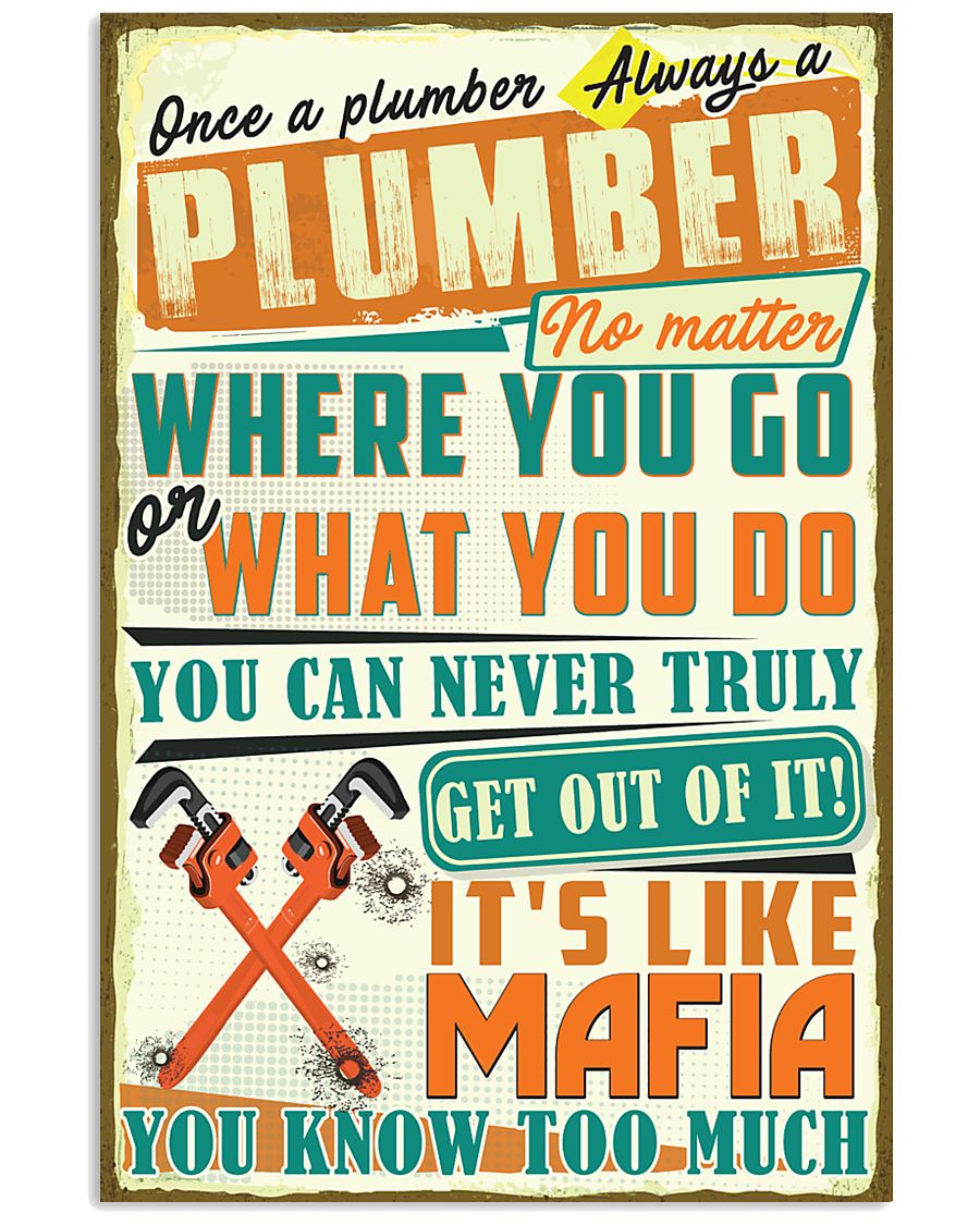 Once a Plumber always a Plumber It's like Mafia 11x17 Poster