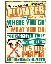 Once a Plumber always a Plumber It's like Mafia 24x36 Poster front