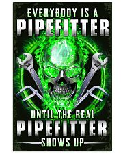 The Real Pipefitter Shows Up 11x17 Poster front