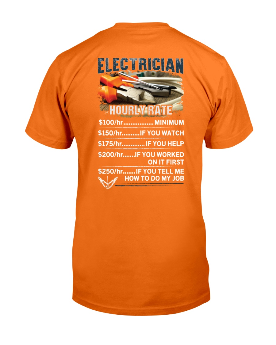 Electrician Hourly Rate Shirt and Hoodie  Classic T-Shirt