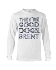 They're Good Dogs Brent T-Shirt Long Sleeve Tee thumbnail