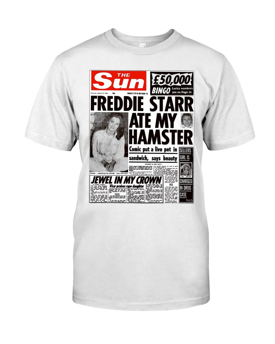 Freddie Starr Ate My Hamster T-Shirt Classic T-Shirt