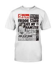 Freddie Starr Ate My Hamster T-Shirt Classic T-Shirt front