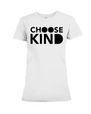 Choose Kind Shirt Julia Roberts Premium Fit Ladies Tee thumbnail