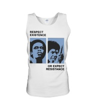 Respect Existence Or Expect Resistance T-Shirt Unisex Tank thumbnail